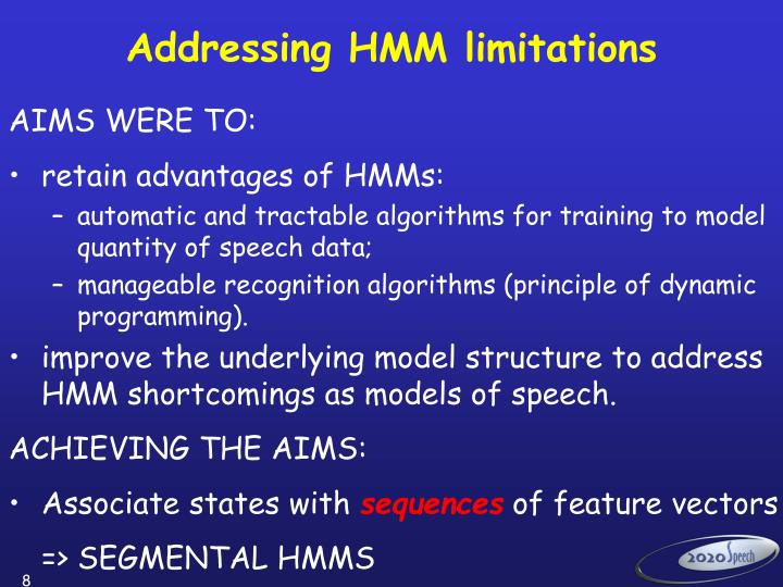 Addressing HMM limitations