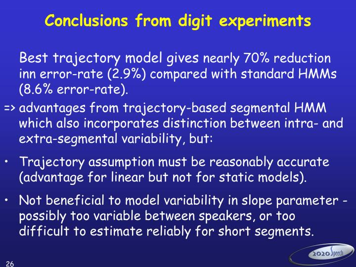 Conclusions from digit experiments