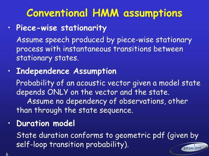 Conventional HMM assumptions