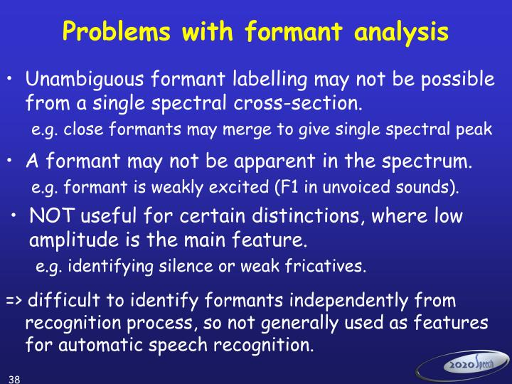 Problems with formant analysis
