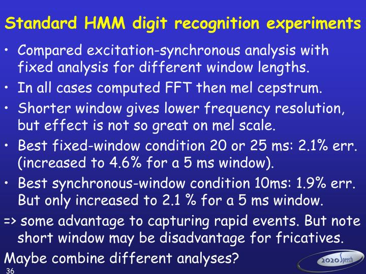 Standard HMM digit recognition experiments