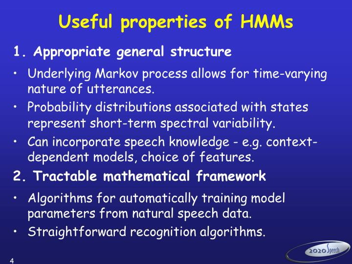 Useful properties of HMMs