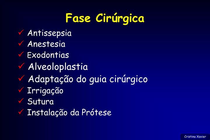Fase Cirúrgica