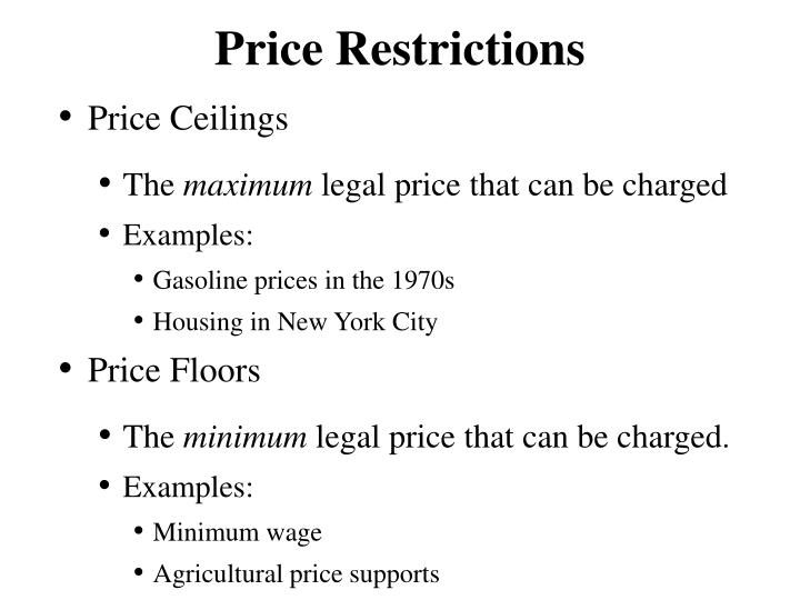 Price Restrictions