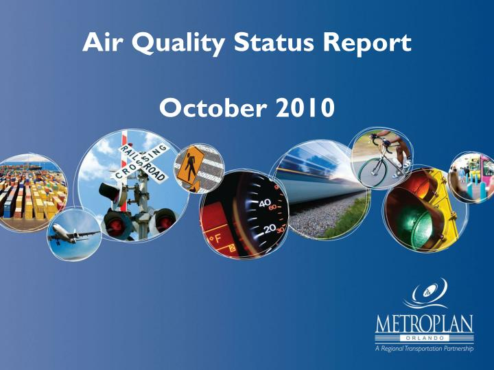 Air Quality Status Report