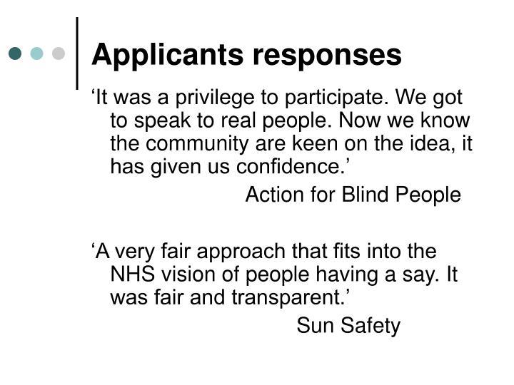 Applicants responses