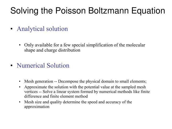 Solving the Poisson Boltzmann Equation