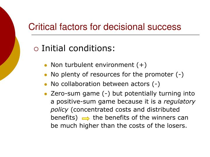 Critical factors for decisional success