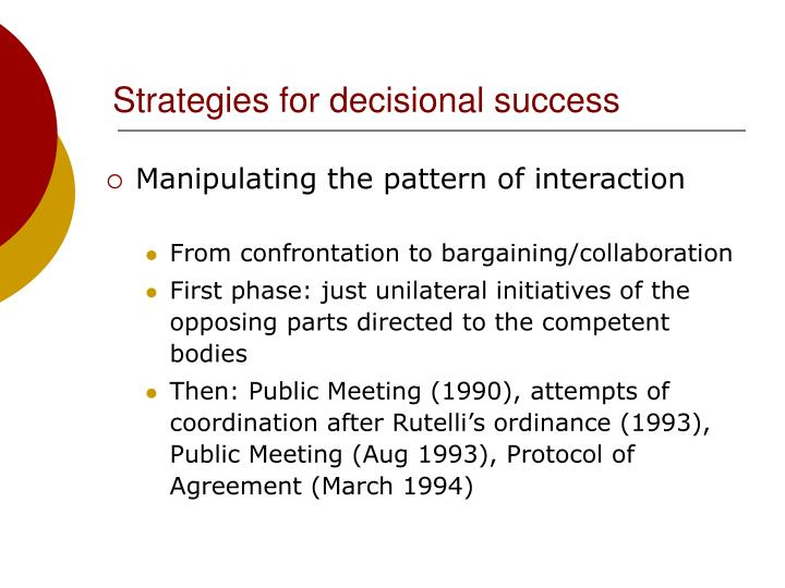 Strategies for decisional success