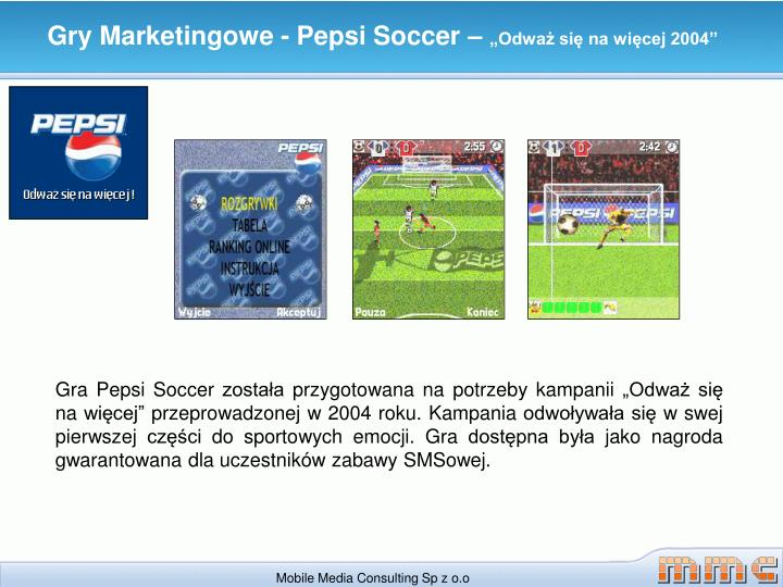 Gry Marketingowe - Pepsi Soccer –