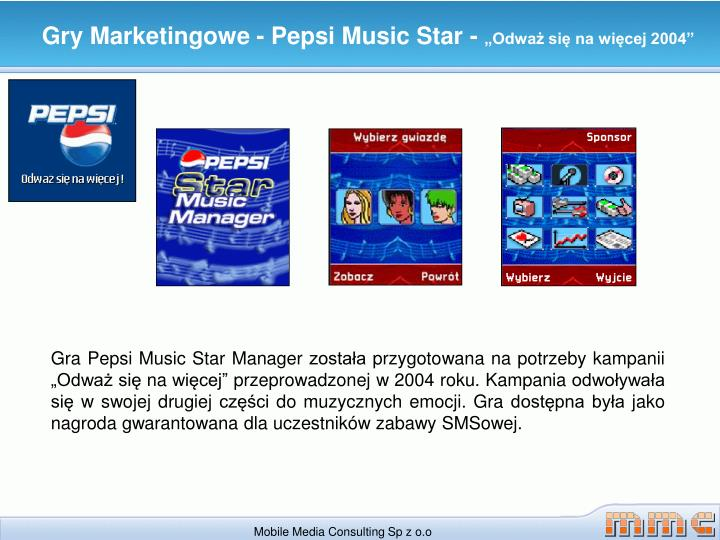 Gry Marketingowe - Pepsi Music Star -