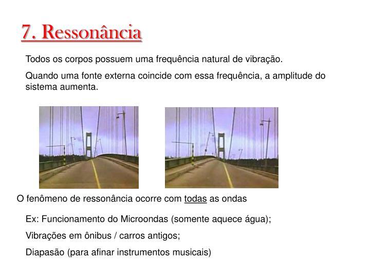 7. Ressonância