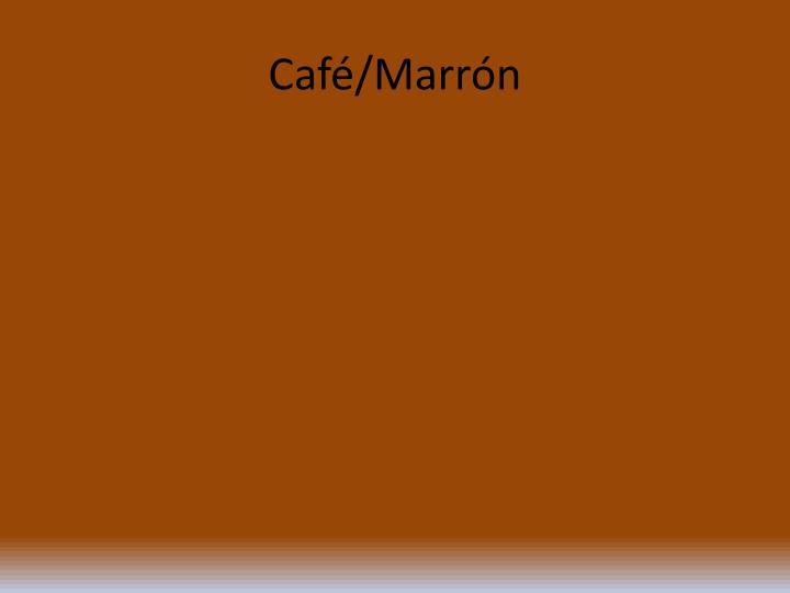 Café/Marrón