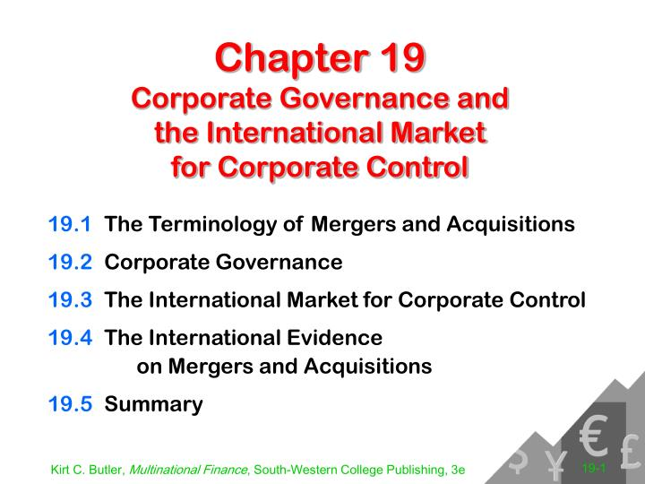 Chapter 19 corporate governance and the international market for corporate control