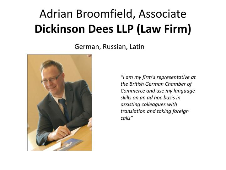 Adrian Broomfield, Associate