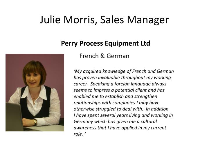 Julie Morris, Sales Manager