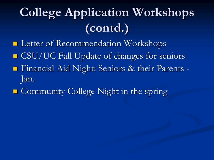 College Application Workshops (contd.)