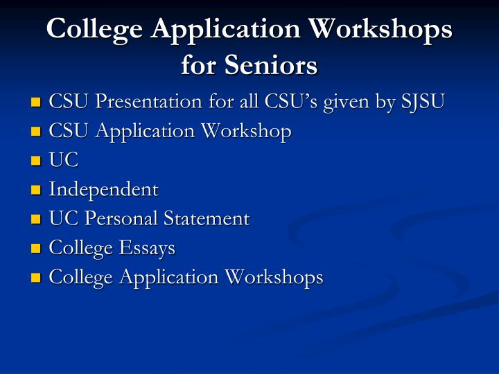College Application Workshops for Seniors