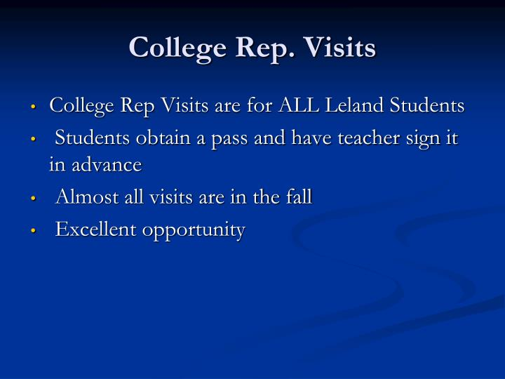 College Rep. Visits