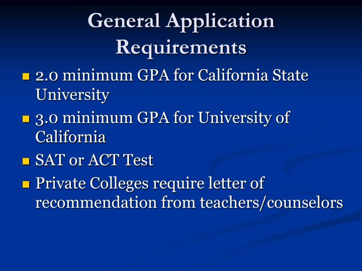 General Application Requirements