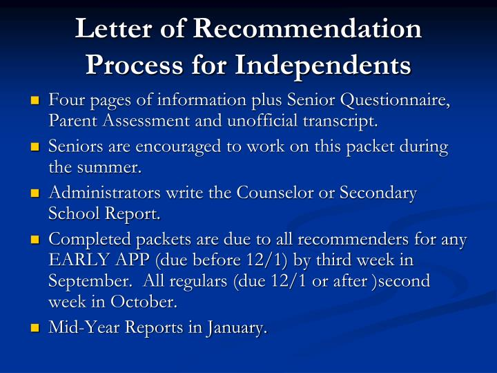 Letter of Recommendation Process for Independents