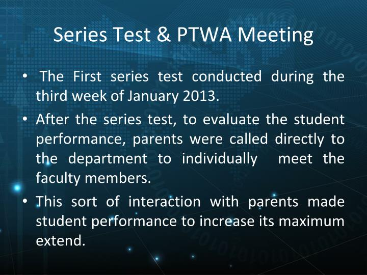 Series Test & PTWA Meeting