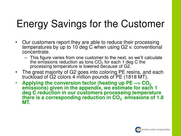 Energy Savings for the Customer
