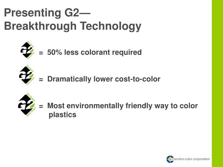 Presenting G2—