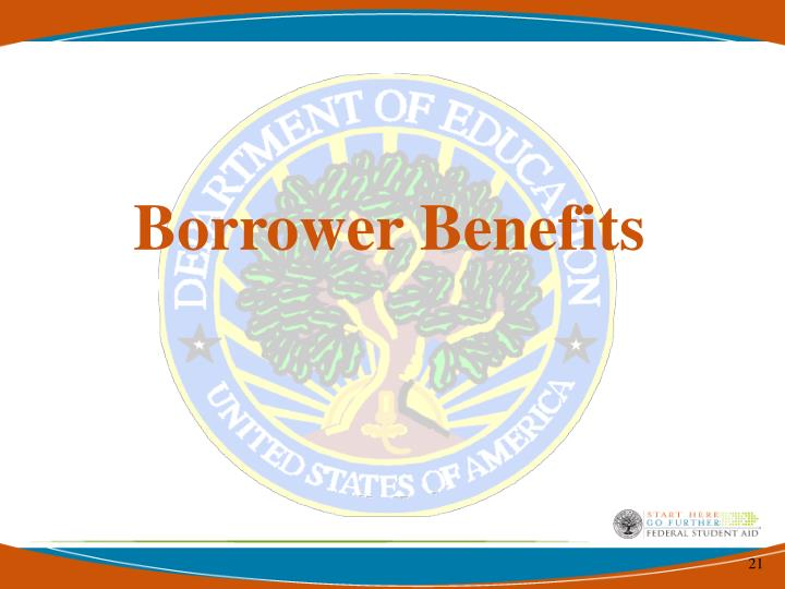 Borrower Benefits