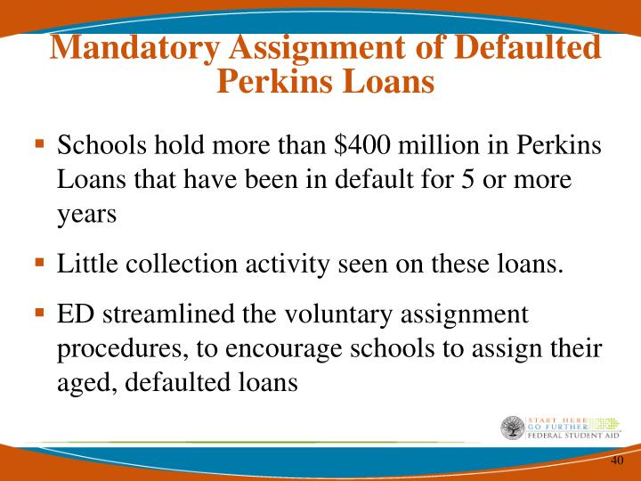 Mandatory Assignment of Defaulted Perkins Loans