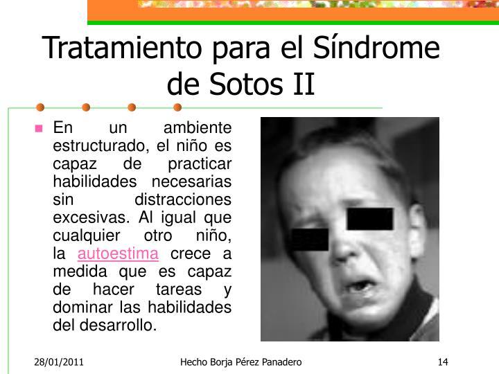 Tratamiento para el Síndrome de Sotos II