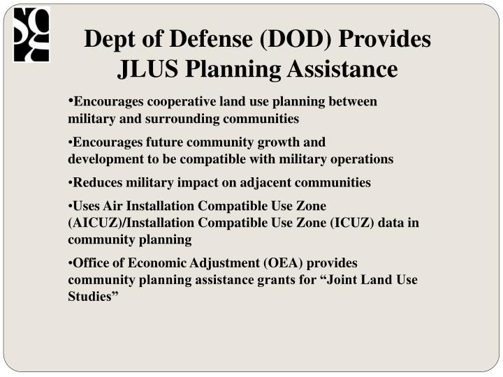 Dept of Defense (DOD) Provides JLUS Planning Assistance