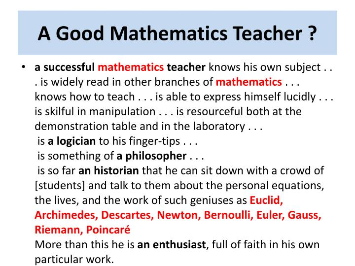 A Good Mathematics Teacher ?