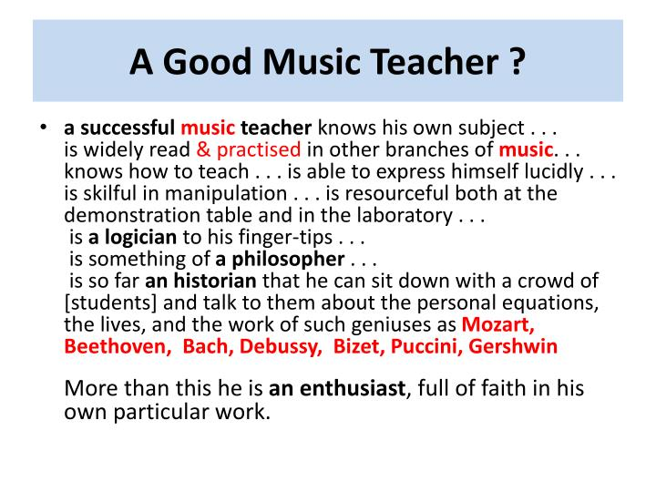 A Good Music Teacher ?