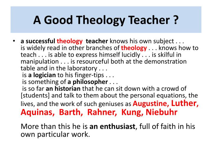 A Good Theology Teacher ?