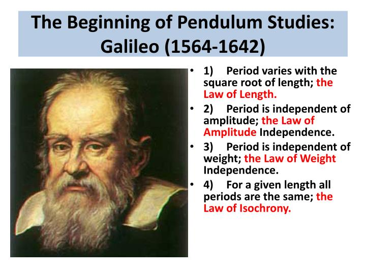 The Beginning of Pendulum Studies: Galileo (1564-1642)