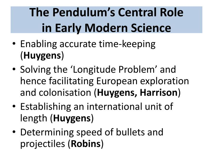 The Pendulum's Central Role