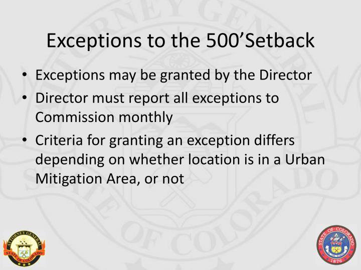 Exceptions to the 500'Setback