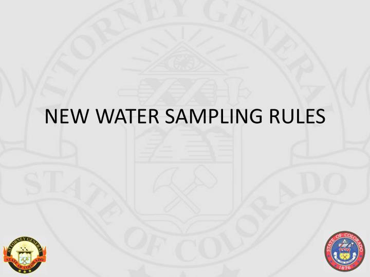 NEW WATER SAMPLING RULES