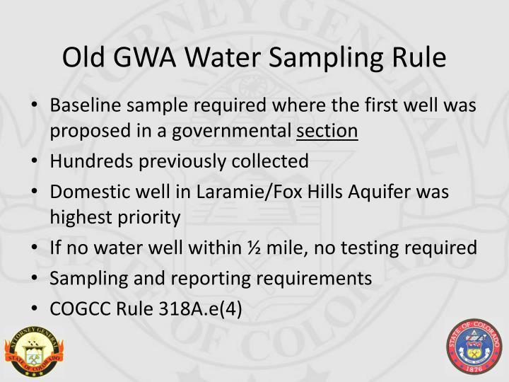 Old GWA Water Sampling Rule