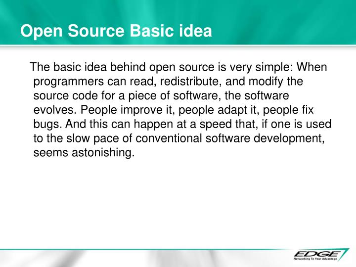 Open Source Basic idea