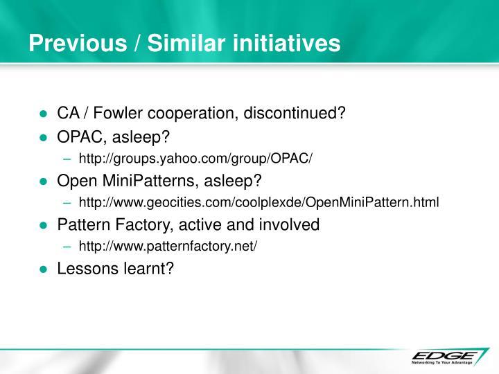 Previous / Similar initiatives