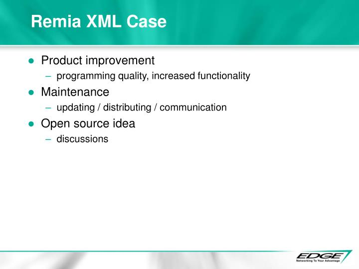 Remia XML Case