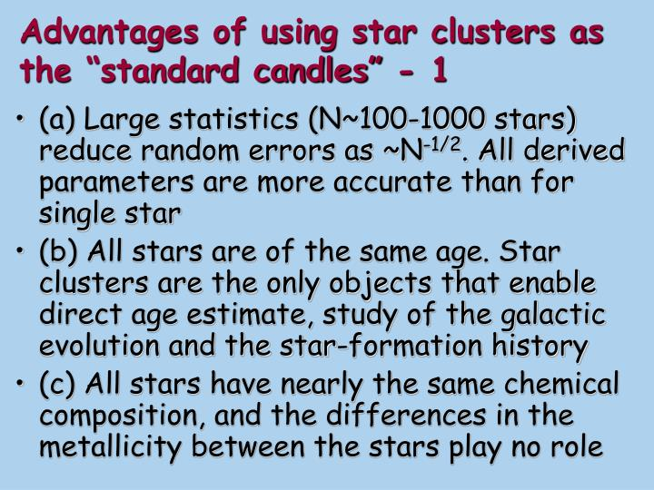 "Advantages of using star clusters as the ""standard candles"" - 1"