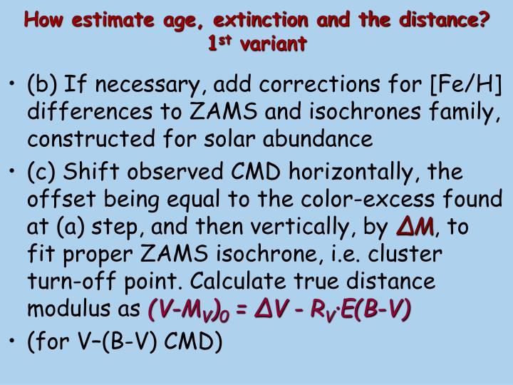 How estimate age, extinction and the distance?
