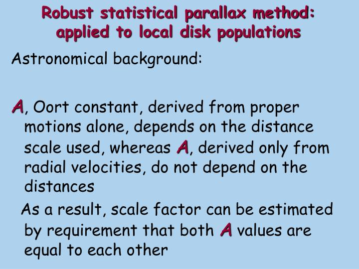 Robust statistical parallax method: