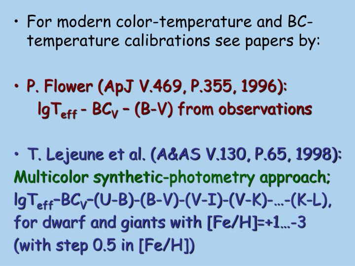 For modern color-temperature and BC-temperature calibrations see papers by:
