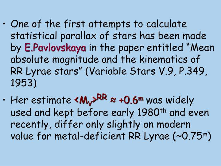 One of the first attempts to calculate statistical parallax of stars has been made by
