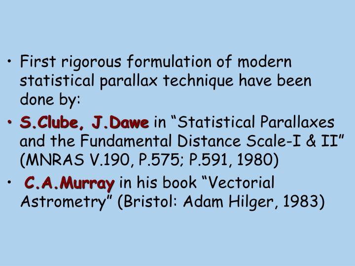 First rigorous formulation of modern statistical parallax technique have been done by: