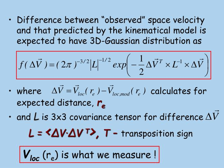 "Difference between ""observed"" space velocity and that predicted by the kinematical model is expected to have 3D-Gaussian distribution as"